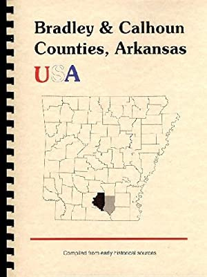 History of Bradley County Arkansas; History of: Goodspeed