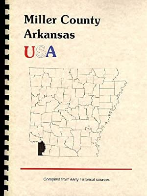 History of Miller County, Arkansas; Biographical and: Goodspeed