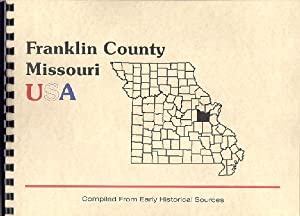 History of Franklin County Missouri; History of: Goodspeed