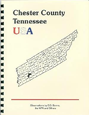 History of Tennessee ; History of Chester: Goodspeed