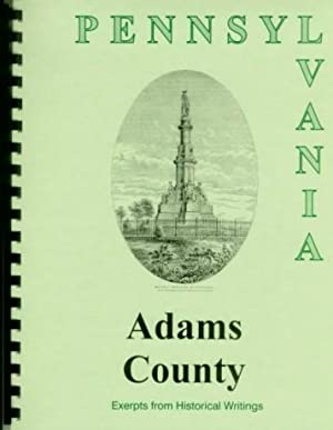 History of Adams County Pennsylvania; Compiled from: Sherman Day, William