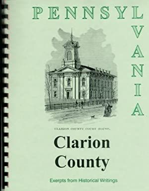 History of Clarion County Pennsylvania; Compiled from: William Egle