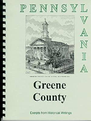 History of Greene County Pennsylvania; Compiled from: William Egle