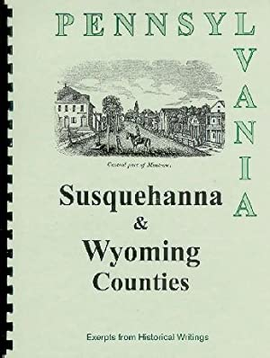 History of Susquehanna County; History of Wyoming: Sherman Day, William