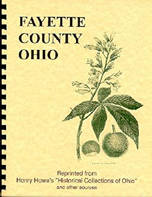 Historical Collections of Ohio/ History of Fayette: Henry Howe