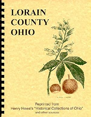 Historical Collections of Ohio/ History of Lorain: Henry Howe