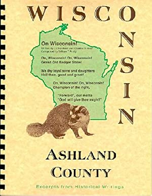 History of Northern Wisconsin / Ashland County