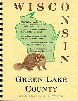 History of Northern Wisconsin / Green Lake