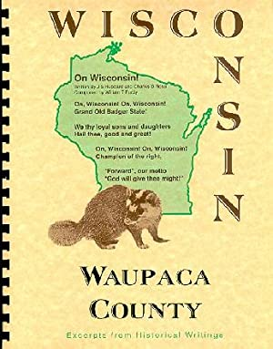 History of Northern Wisconsin / Waupaca County