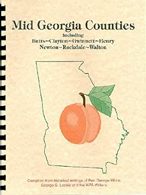 Historical Collections of Georgia; History of Butts,: Rev. George White