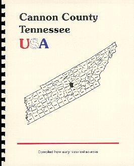 History of Tennessee / History of Cannon: Goodspeed