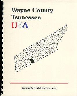 History of Tennessee / History of Wayne: Goodspeed