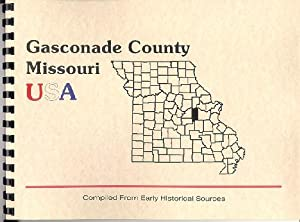 History of Gasconade County Missouri; History of: Goodspeed