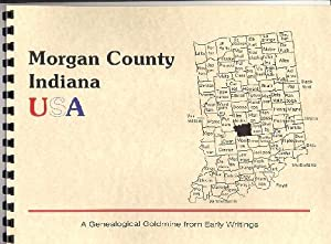 History of Morgan County Indiana; Counties of: Charles Blanchard