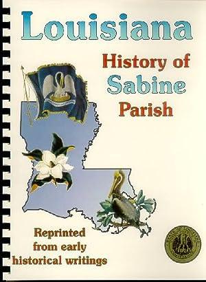 History of Sabine Parish Louisiana; Biographical and