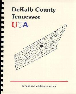 History of Tennessee / History of DeKalb: Goodspeed