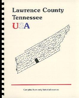 History of Tennessee / History of Lawrence: Goodspeed