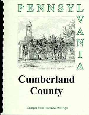 History of Cumberland County Pennsylvania; Compiled from: Sherman Day, William
