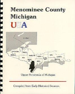History of the Upper Peninsula of Michigan