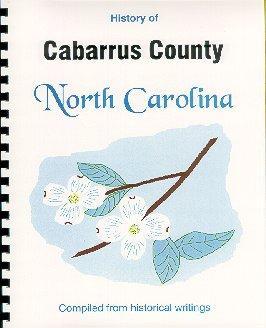 History of Cabarrus County North Carolina /: John Hill Wheeler,