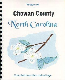 History of Chowan County North Carolina /: John Hill Wheeler,