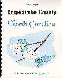 History of Edgecombe County North Carolina /: John Hill Wheeler,
