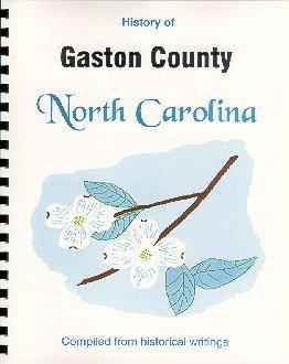 History of Gaston County North Carolina /: John Hill Wheeler,
