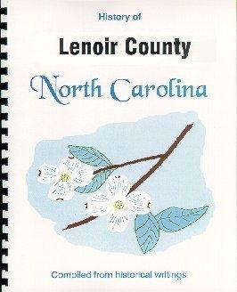 History of Lenoir County North Carolina /: John Hill Wheeler,