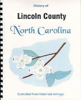 History of Lincoln County North Carolina /: John Hill Wheeler,