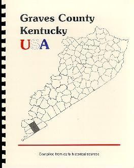 History of Graves County, Kentucky / Kentucky: J.H. Battle, W.H.