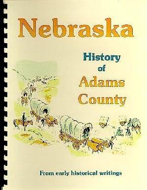History of Adams County Nebraska / History