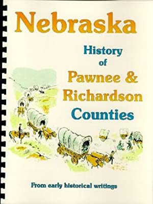 History of Pawnee and Richardson Counties Nebraska