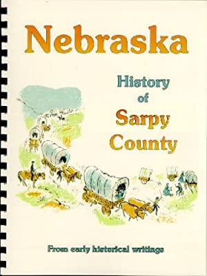 History of Sarpy County Nebraska / History