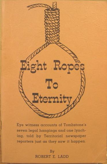 Eight Ropes To Eternity: Ladd, Robert E.