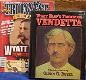 Wyatt Earp's Tombstone Vendetta, with additional items: Boyer, Glenn G.