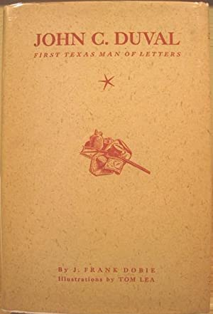John C. Duval, First Texas Man of Letters: Dobie, J. Frank