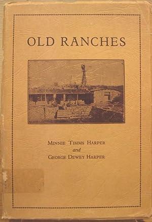 Old Ranches: Harper, Minnie Timms and George Dewey Harper