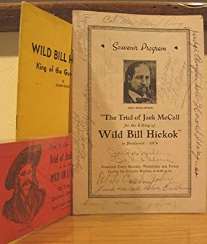The Trial of Jack McCall for the Killing of Wild Bill Hickok in Deadwood-1876, Souvenir Program: ...