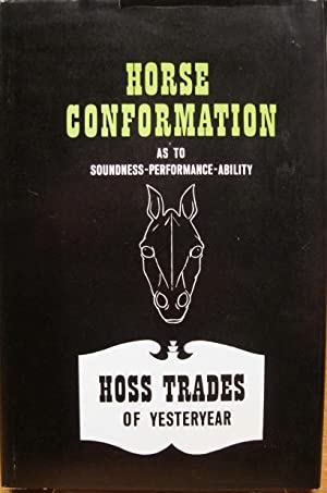 Horse Conformation, As To Soundness-Performance- Ability: Green, Ben K.
