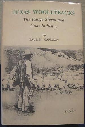 Texas Woollybacks: The Range Sheep and Goat: Carlson, Paul H.