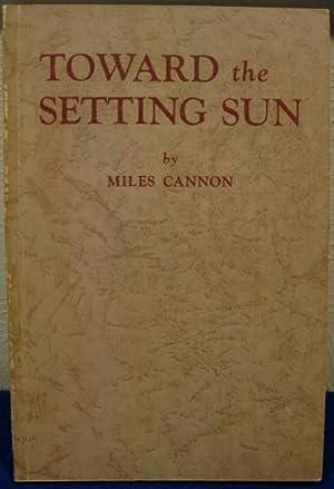 Toward the Setting Sun: Cannon, Miles