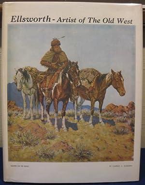 Clarence Arthur Ellsworth, Artist of the West 1885-1964: Wearin, Otha Donner