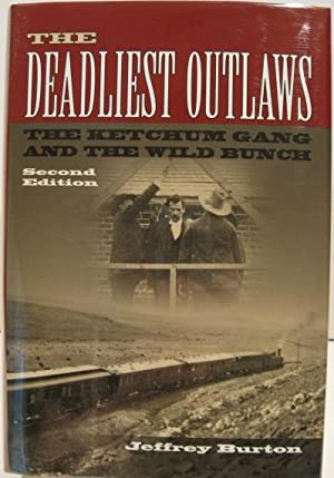 The Deadliest Outlaws: Burton, Jeffrey