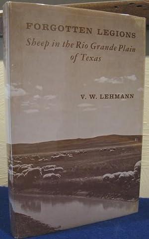 Forgotten Legions: Sheep in the Rio Grande Plain of Texas: Lehmann, V.W.