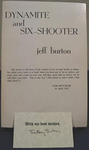 Dynamite and Six-Shooter: Burton, Jeff