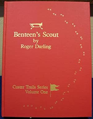 Benteen's Scout-to-the-Left - the Route from the Divide to the Morass (June 25, 1876): Darling...
