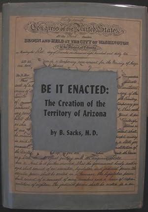 Be It Enacted: The Creation of the Territory of Arizona: Sacks, B.