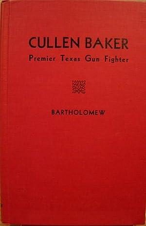Cullen Baker, Premier Texas Gun Fighter: Bartholomew, Ed