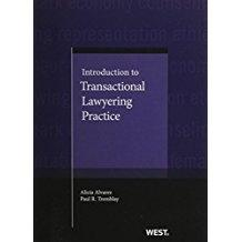 Introduction to Transactional Lawyering Practice (Coursebook): Alvarez, Alicia; Tremblay, Paul