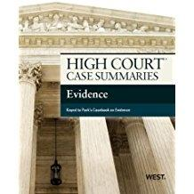High Court Case Summaries on Evidence, Keyed: Editoral Staff, Publishers